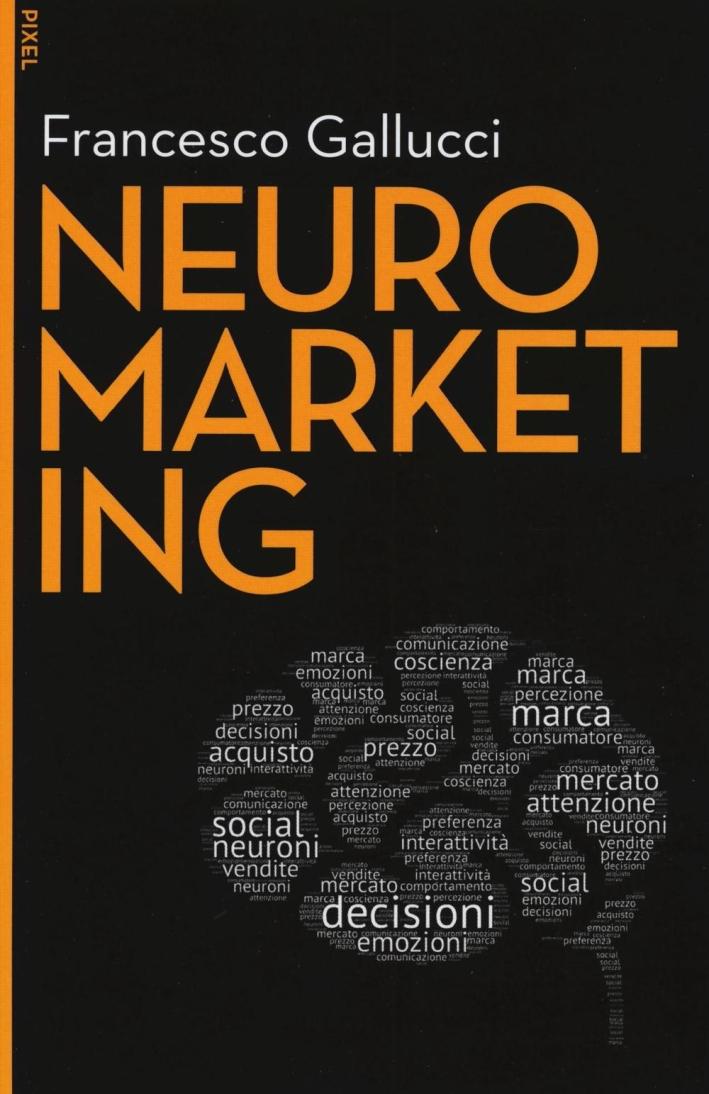 Neuromarketing. Con e-book.