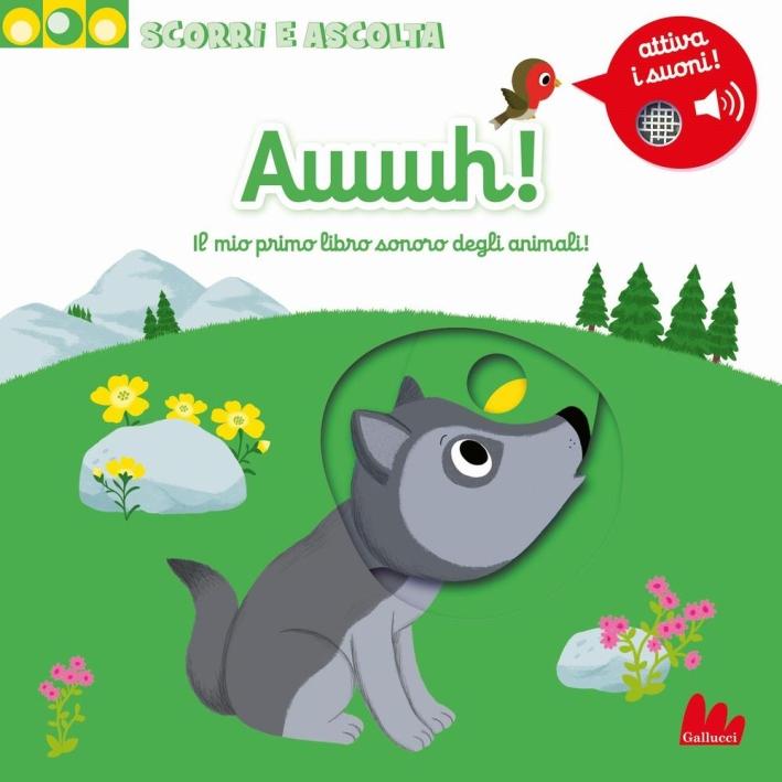 Auuuh! Il mio primo libro sonoro degli animali! Scorri e ascolta.
