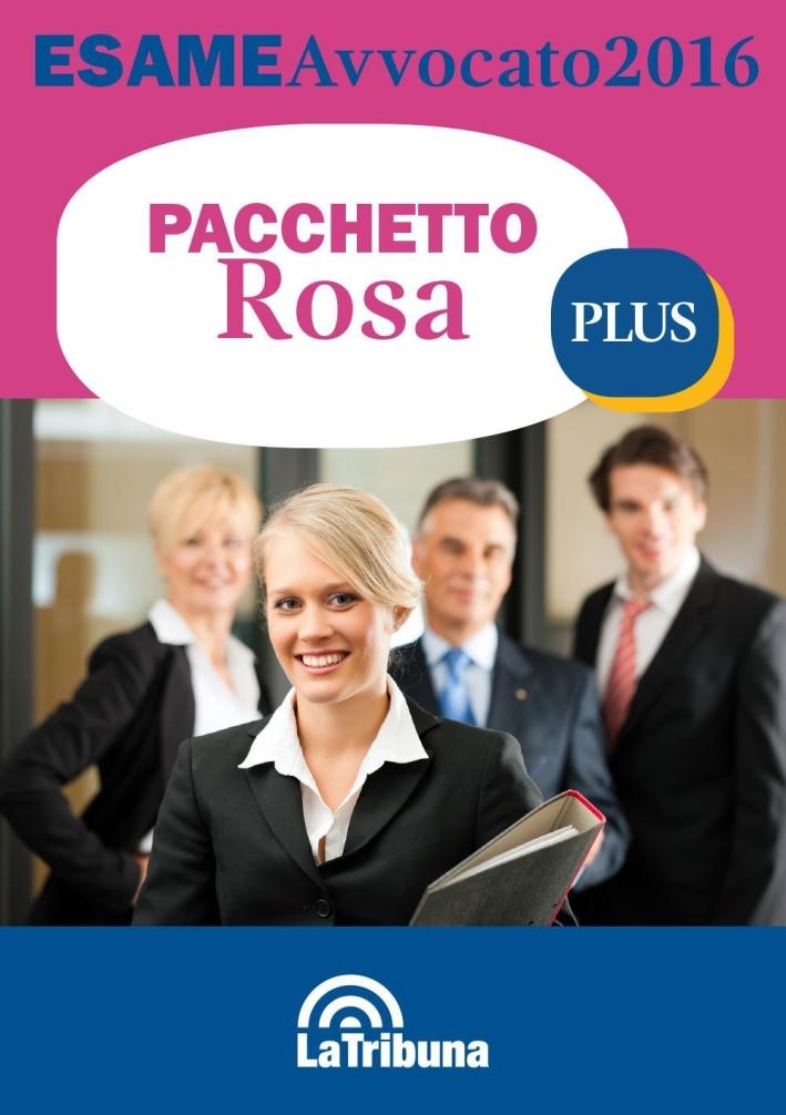 Esame avvocato 2016. Ediz. rosa plus