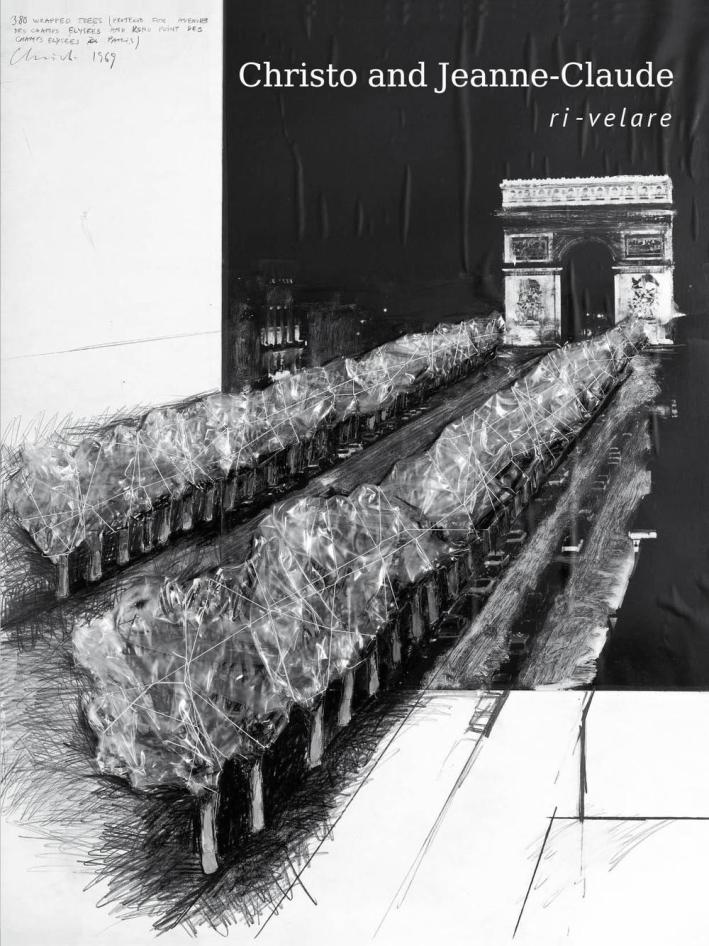 Christo and Jeanne-Claude. Ri-velare.