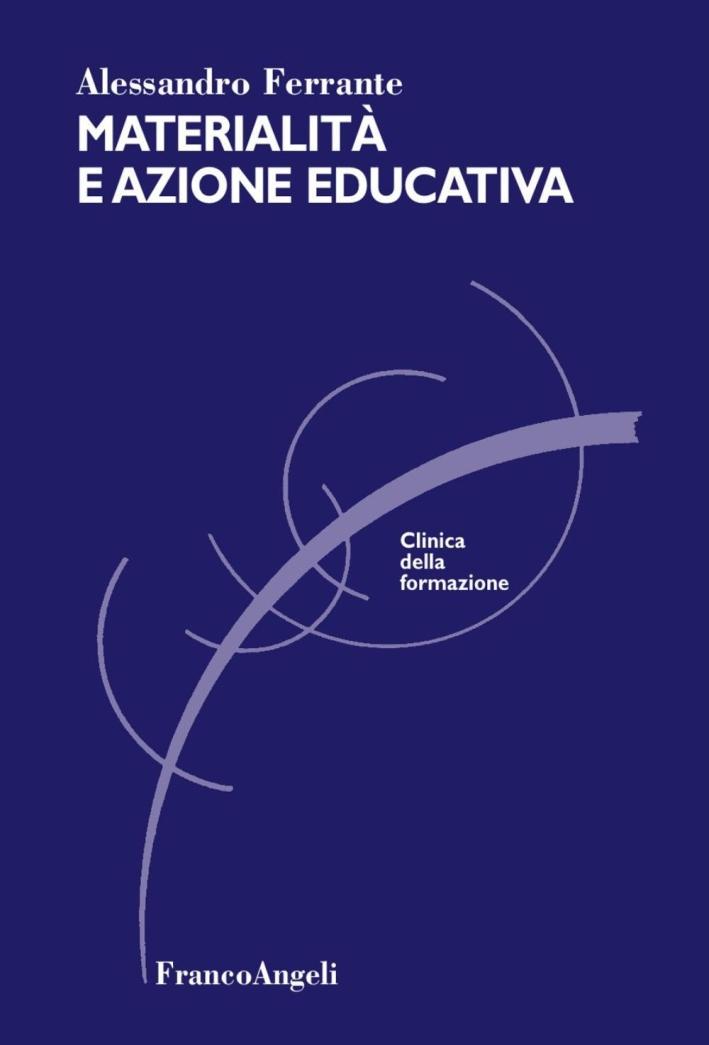 Materialità e azione educativa.