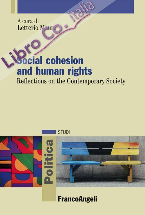 Social cohesion and human rights. Reflections on the Contemporary Society.