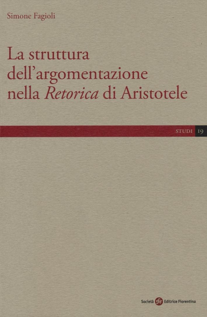La struttura dell'argomentazione nella Retorica di Aristotele.