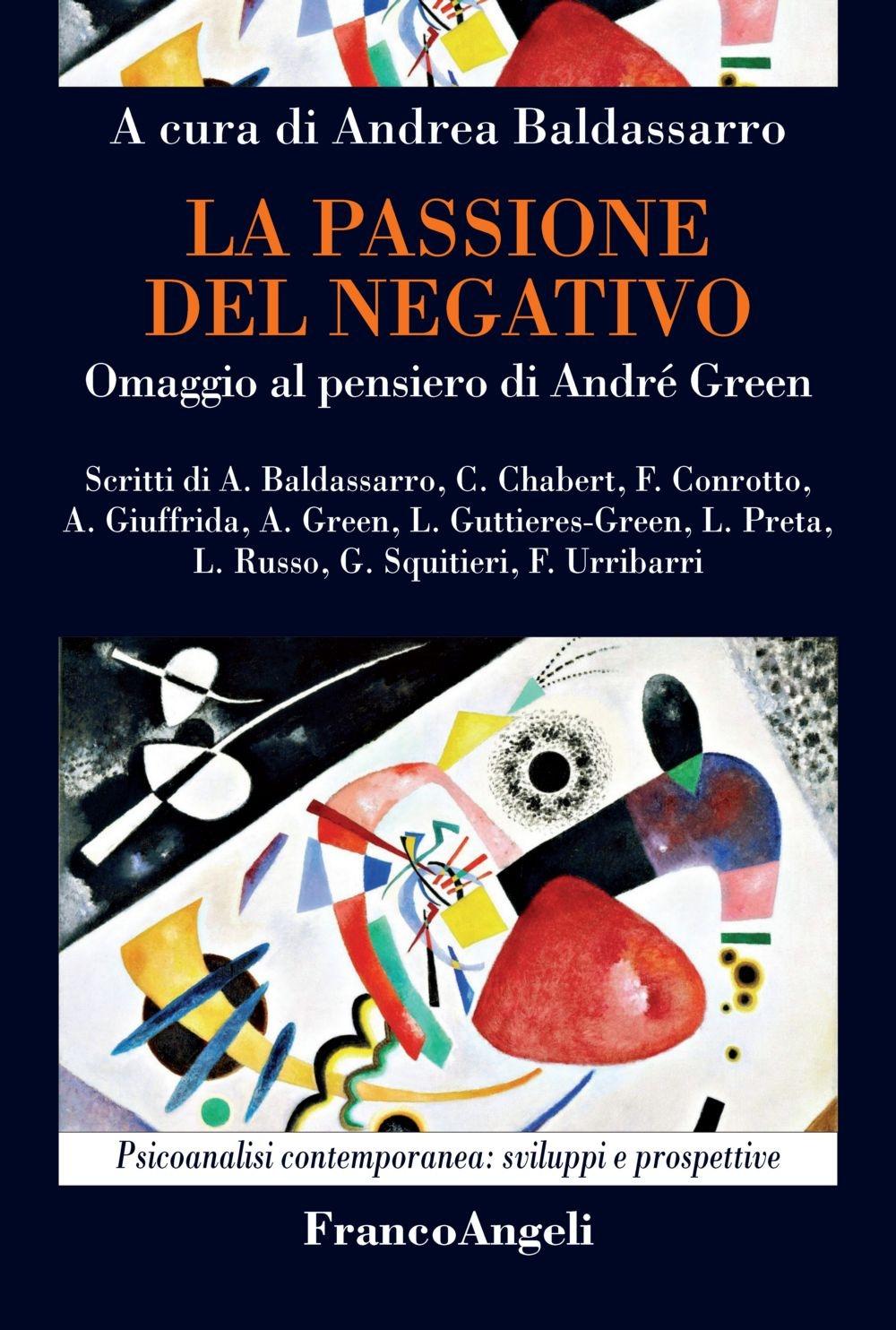 La passione del negativo. Omaggio al pensiero di André Green.