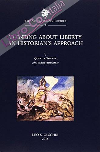 Thinking about liberty. An historian's approach.
