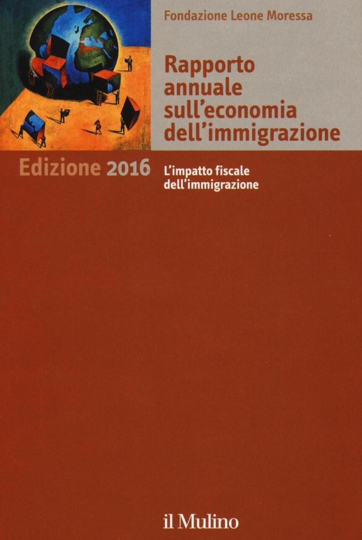Rapporto annuale sull'economia dell'immigrazione 2016