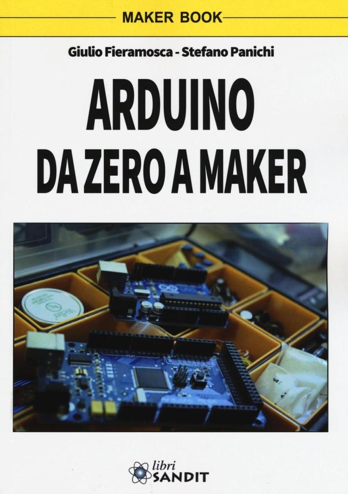 Arduino da zero a Maker.