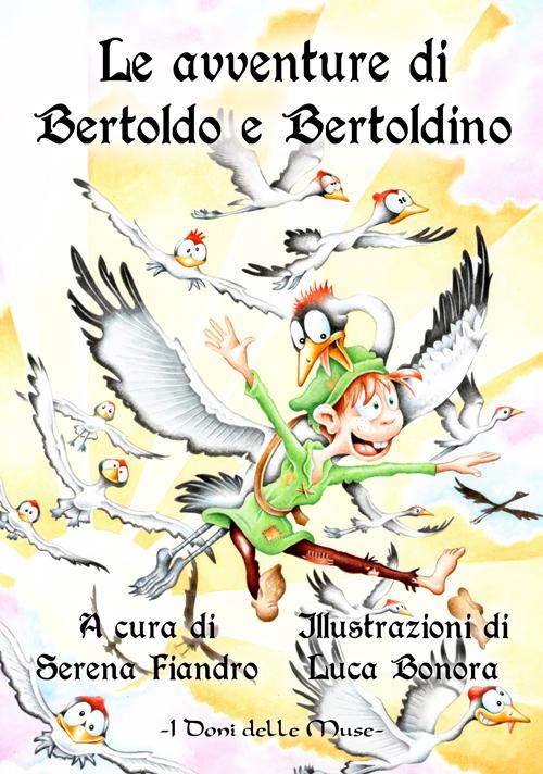 Le avventure di Bertoldo e Bertoldino.