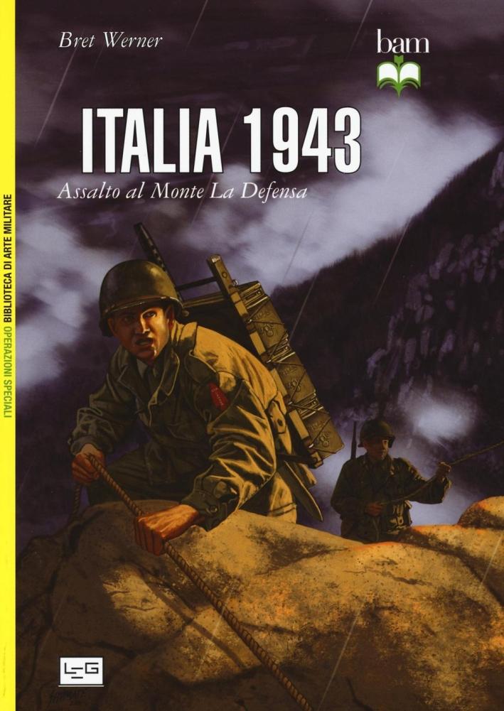 Italia 1943. Assalto al monte La Defensa.