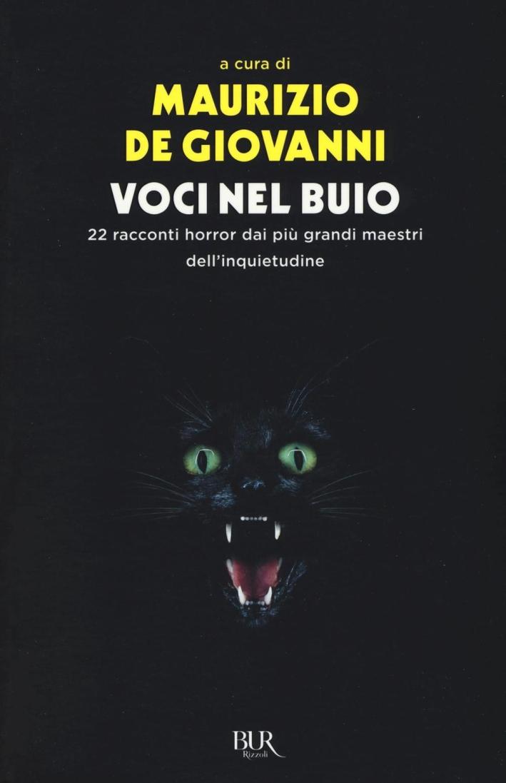 Voci nel buio. 22 racconti horror dei più grandi maestri dell'inquietudine