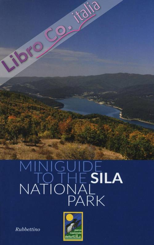 Miniguide To the Sila National Park.