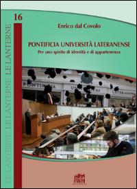 Pontificia Università Lateranense. Per uno spirito di identità e di appartenenza.