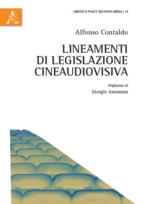 Lineamenti di legislazione cineaudiovisiva.