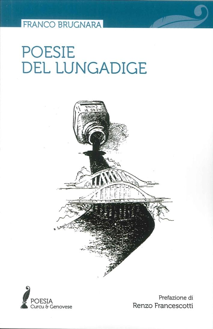 Poesie del Lungadige.