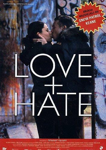 Love + Hate. DVD.