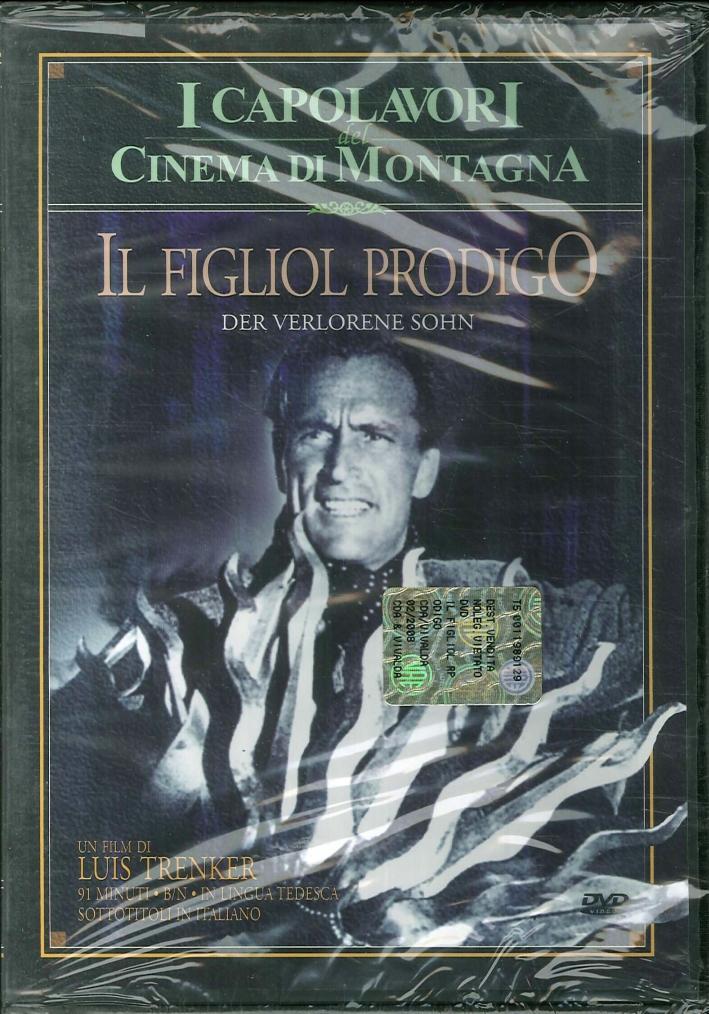 Il figliol prodigo. I Capolavori del Cinema di Montagna - DVD.