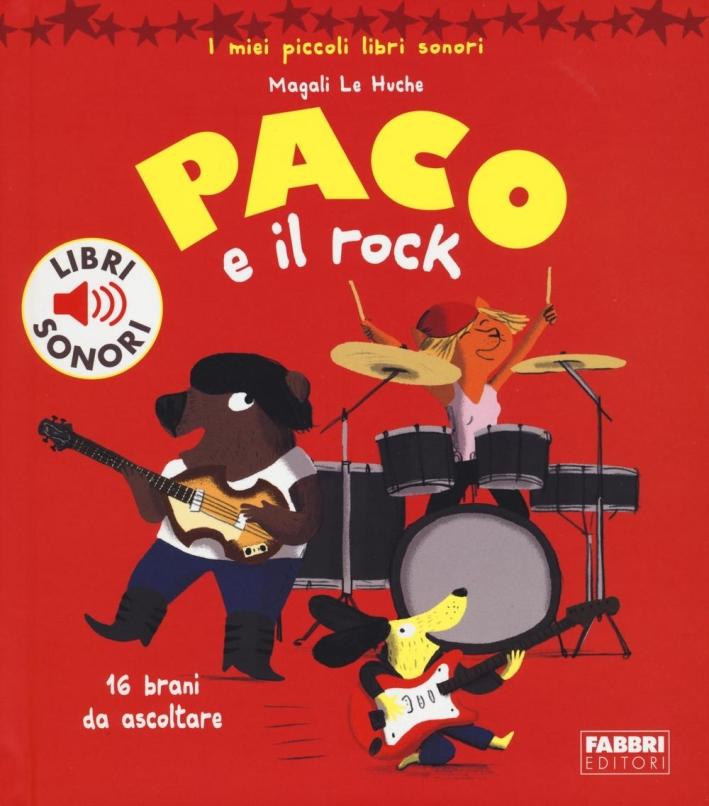 Paco e il rock. I miei piccoli libri sonori.