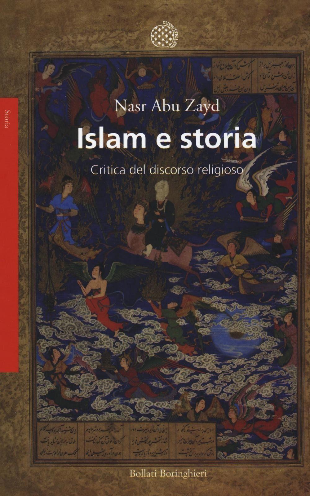 Islam e storia. Critica del discorso religioso.