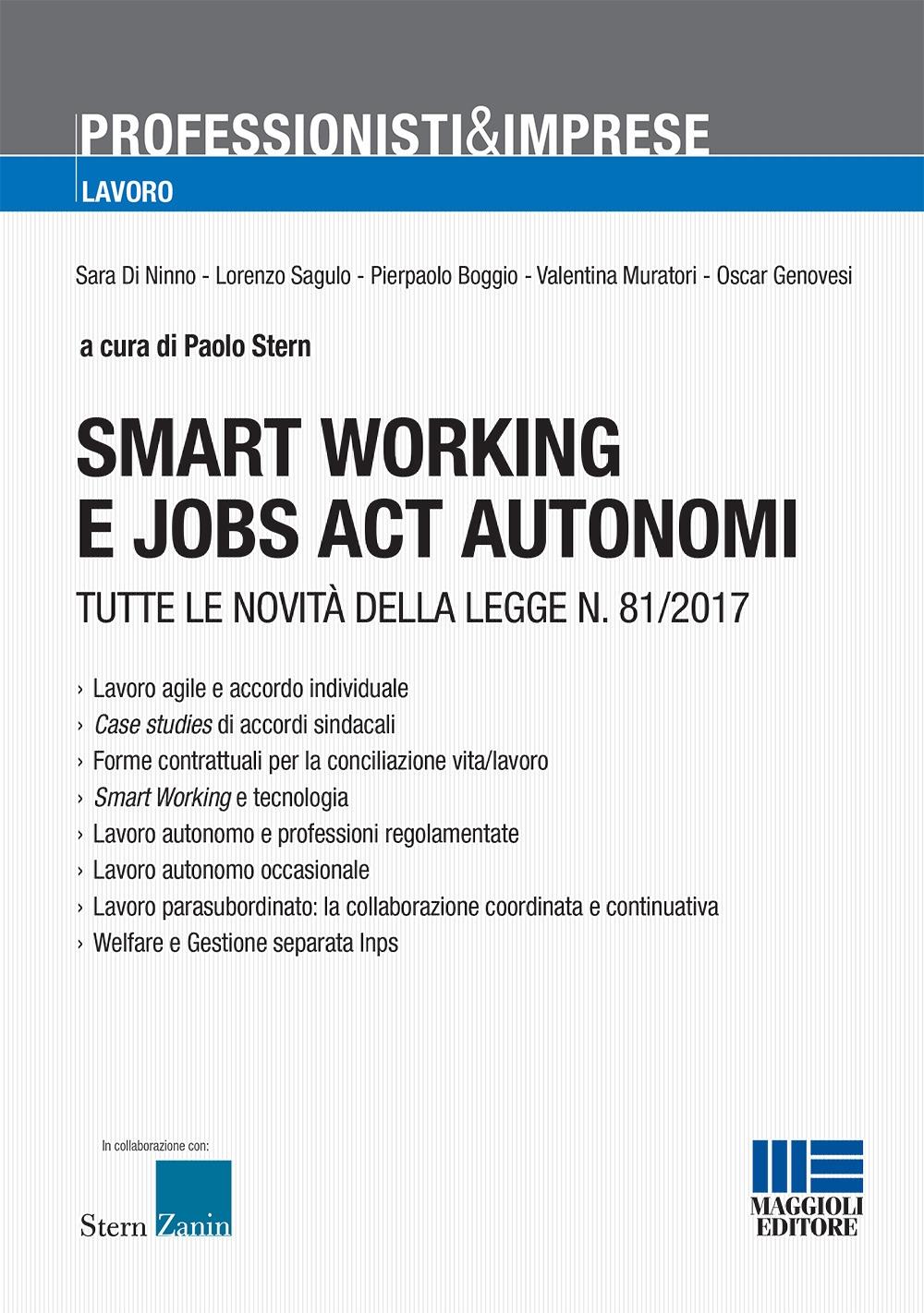 Smart working e jobs act autonomi. Tutte le novità della legge n. 81/2017.