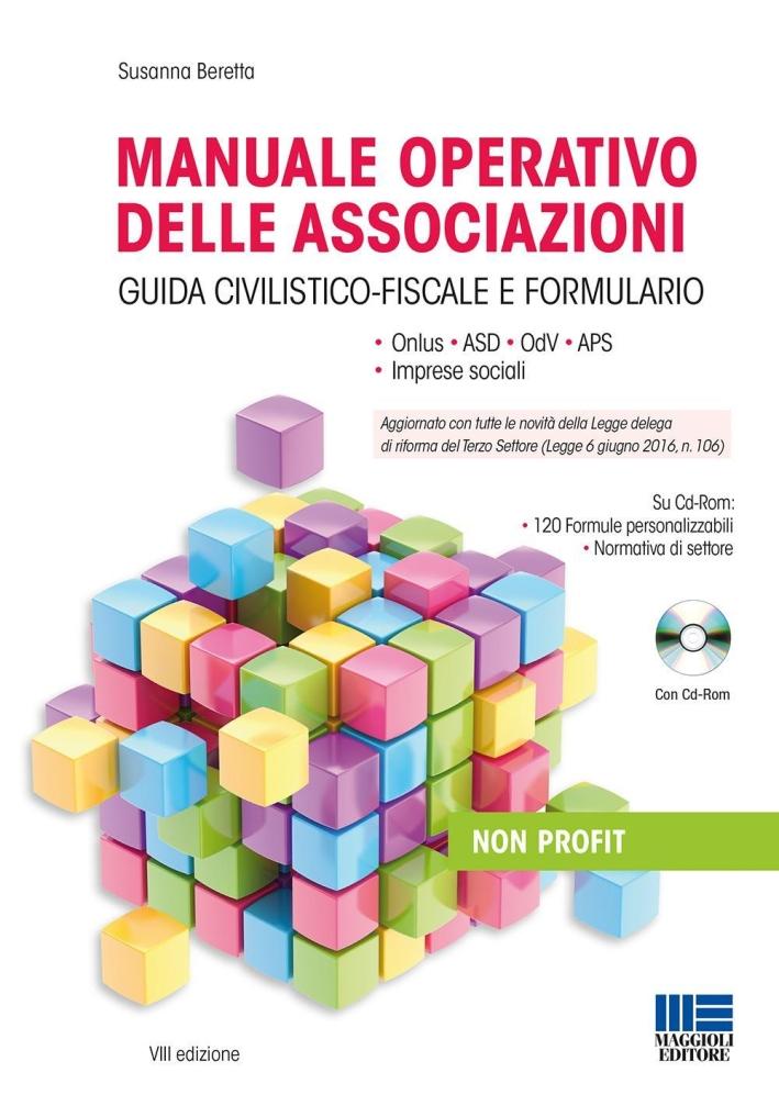 Manuale operativo delle associazioni. Con CD-ROM.