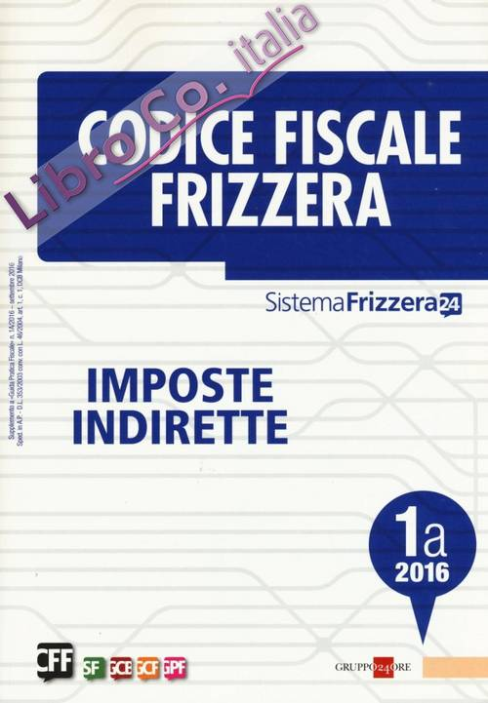 Codice fiscale Frizzera vol. 1A: Imposte indirette