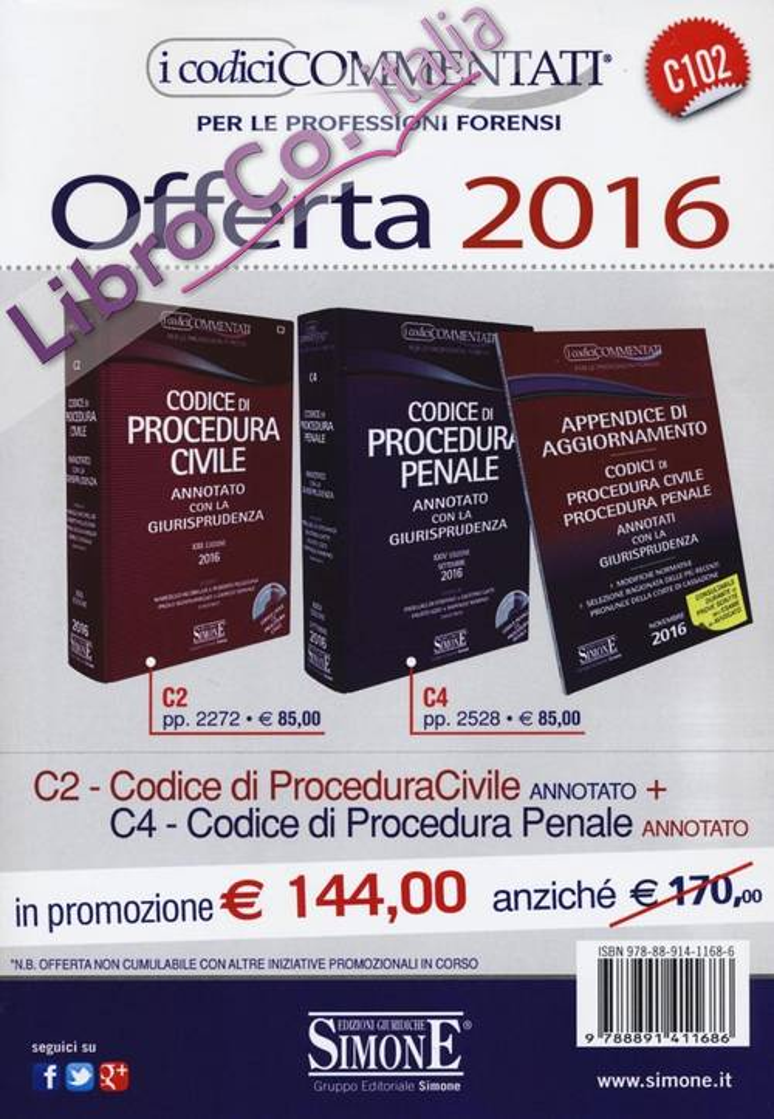 Codice di procedura civile-Codice di procedura penale. Annotati con la giurisprudenza 2016. Con CD-ROM