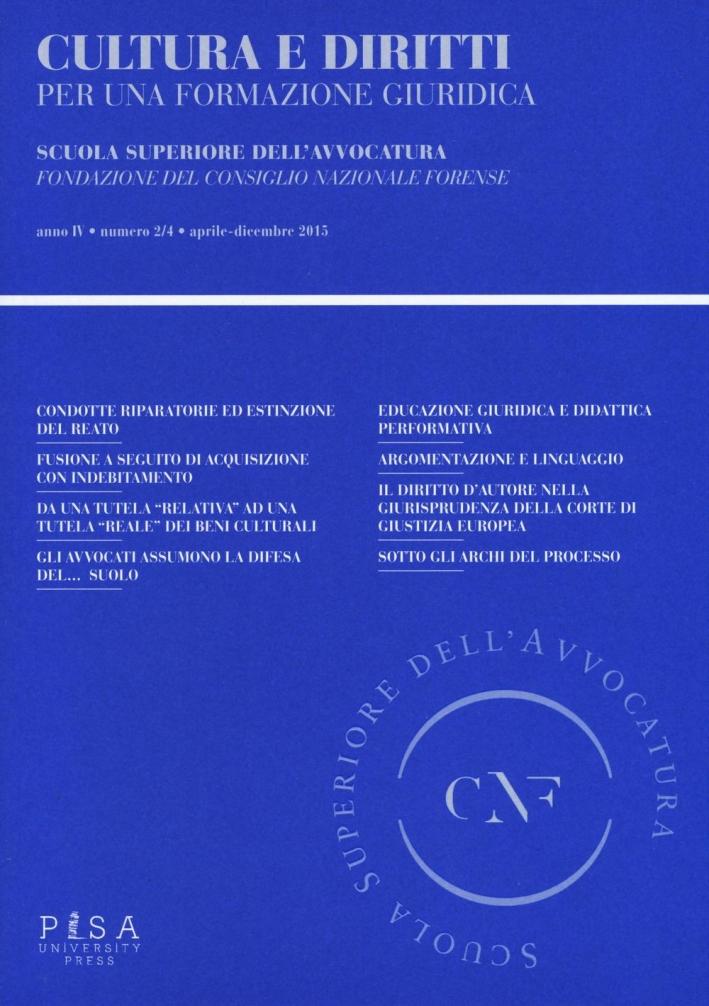 Cultura e diritti. Per una formazione giuridica (2015) vol.2-3-4