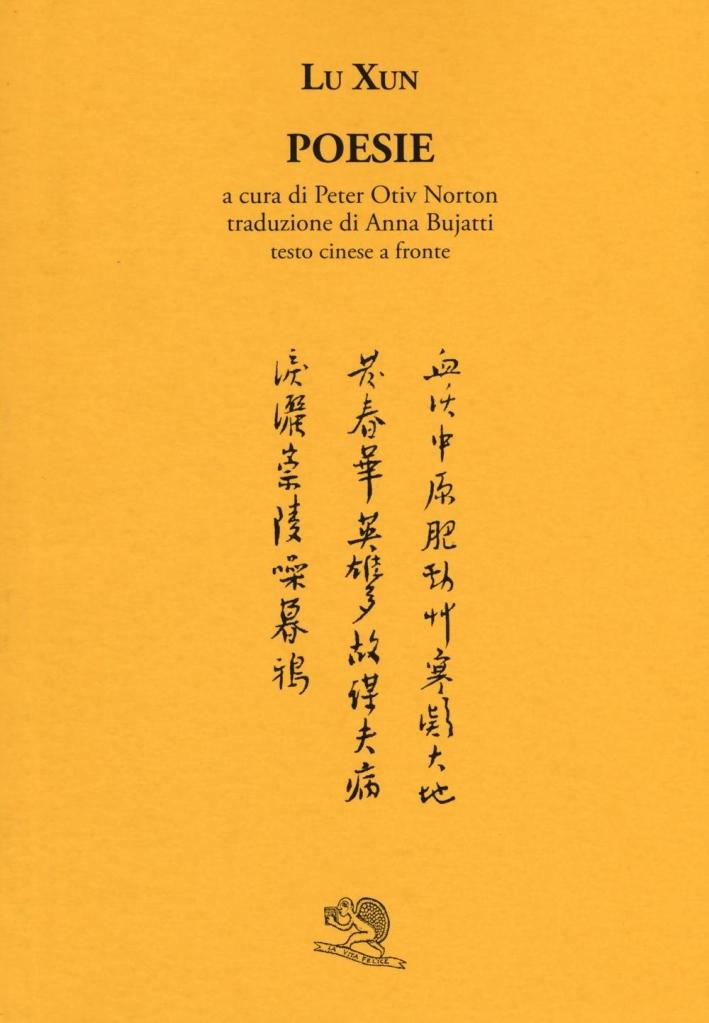 Poesie. Testo cinese a fronte.