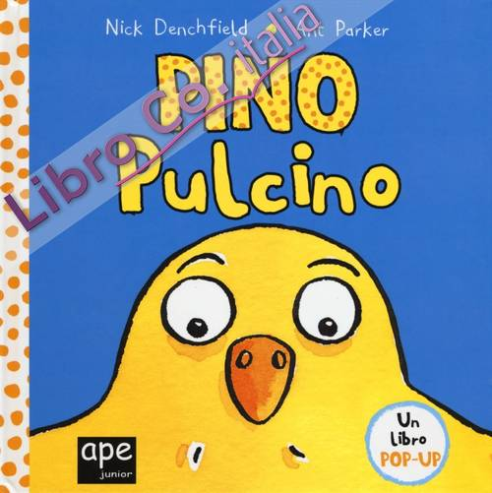 Pino pulcino. Libro pop-up.