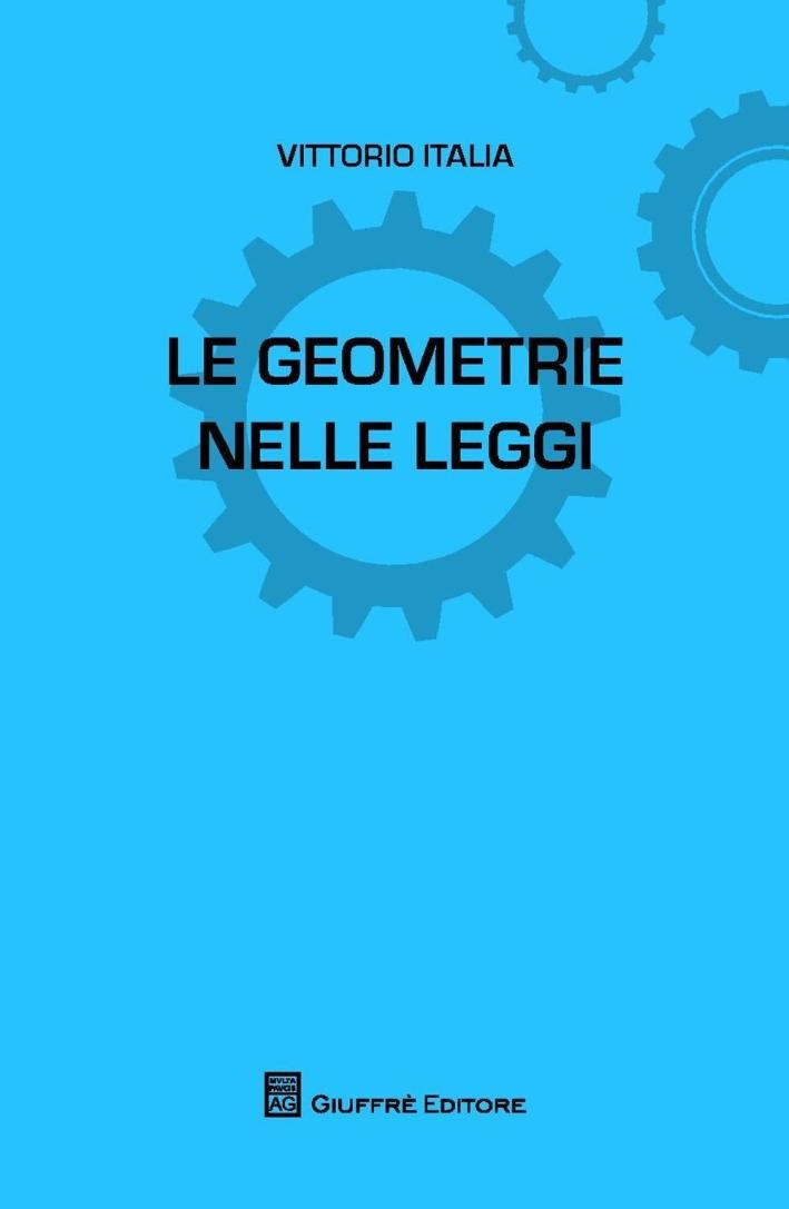 Le geometrie nelle leggi.