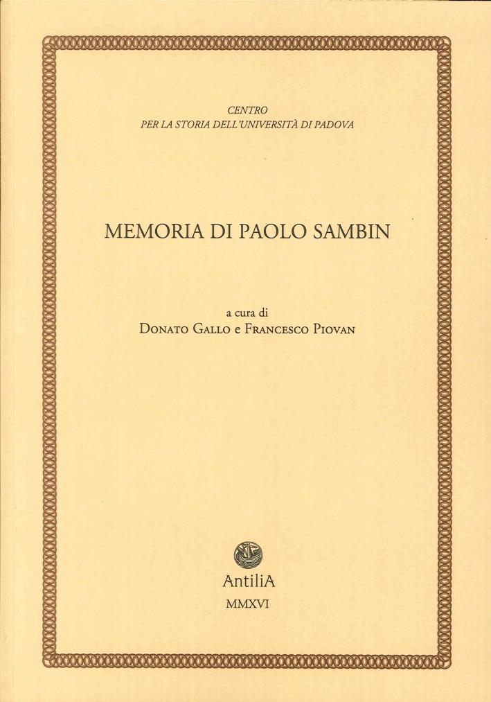 Memoria di Paolo Sambin (1913-2003).