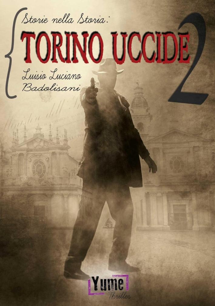 Torino uccide 2.