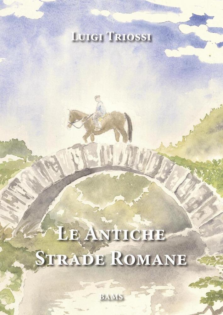 Le Antiche Strade Romane.