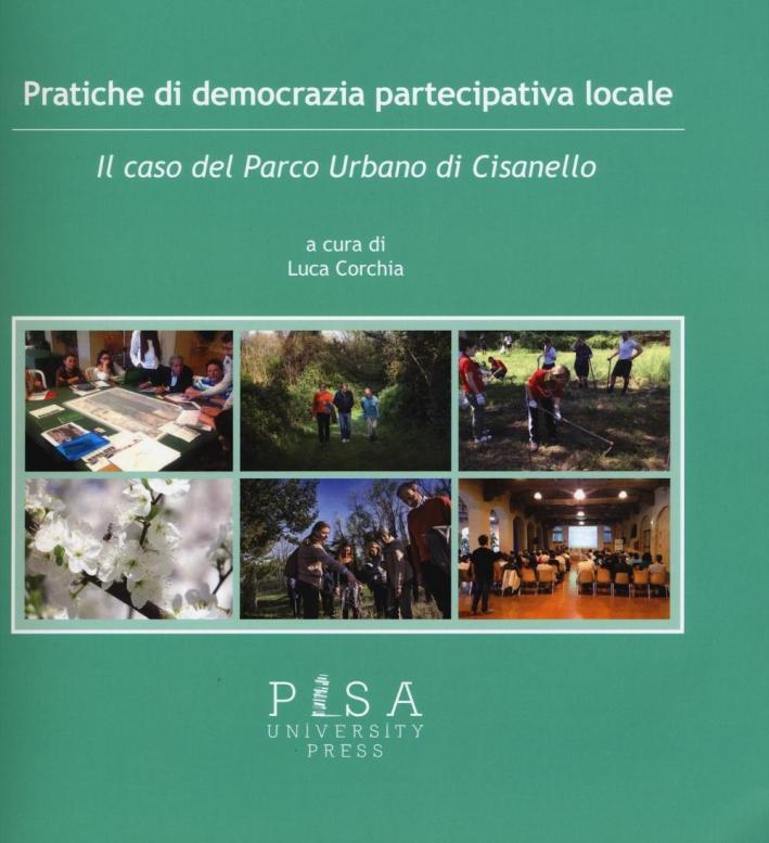 Pratiche di democrazia partecipativa locale. Il caso del Parco Urbano di Cisanello