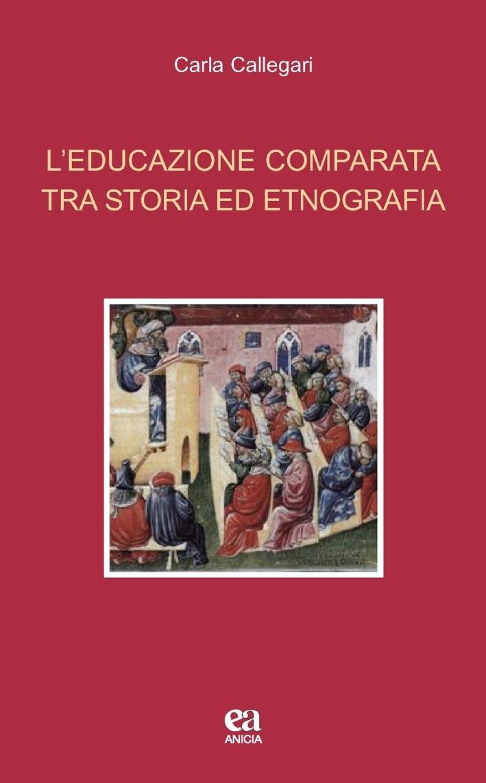 L'educazione comparata tra storia e etnografia.