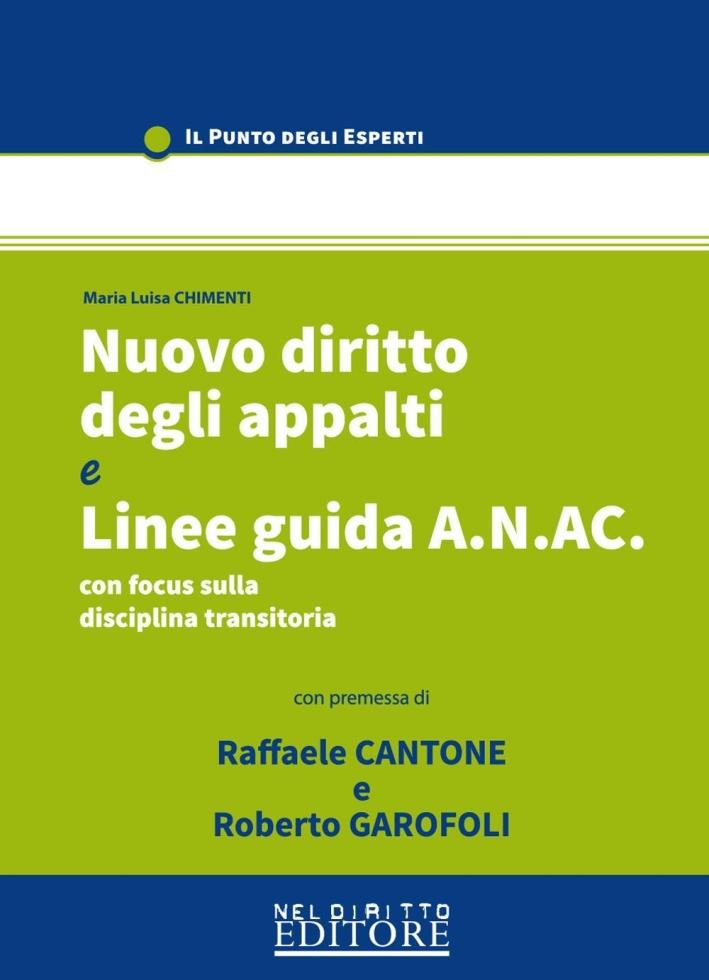 Nuovo diritto degli appalti e le linee guida A.N.A.C.