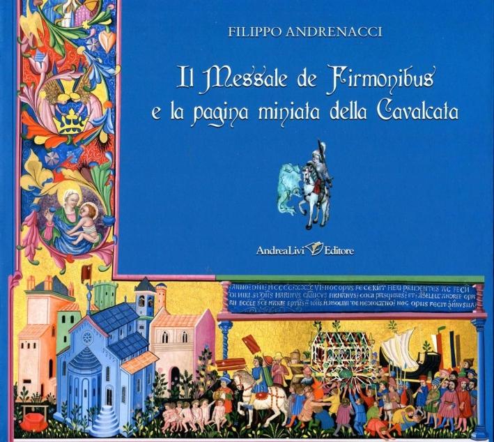 Il messale de Firmonibus e la pagina miniata della Cavalcata.