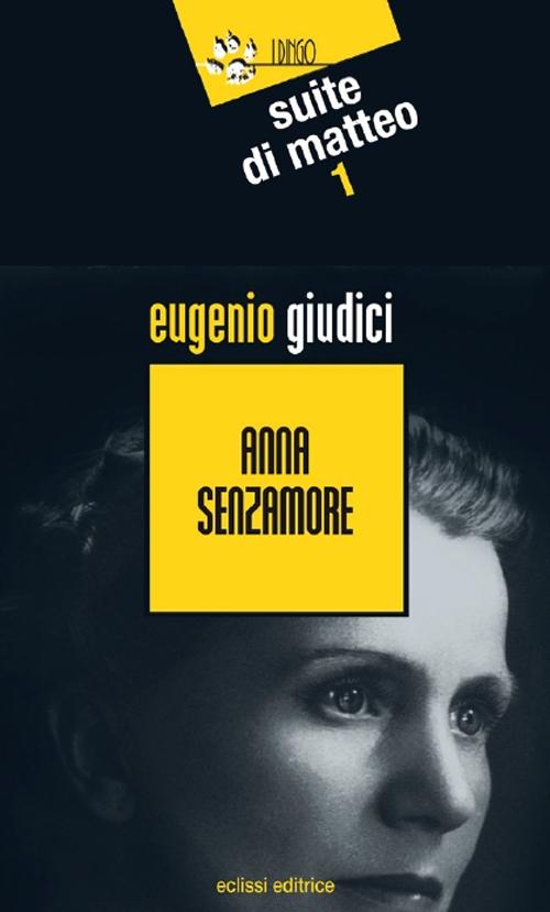 Anna Senzamore.