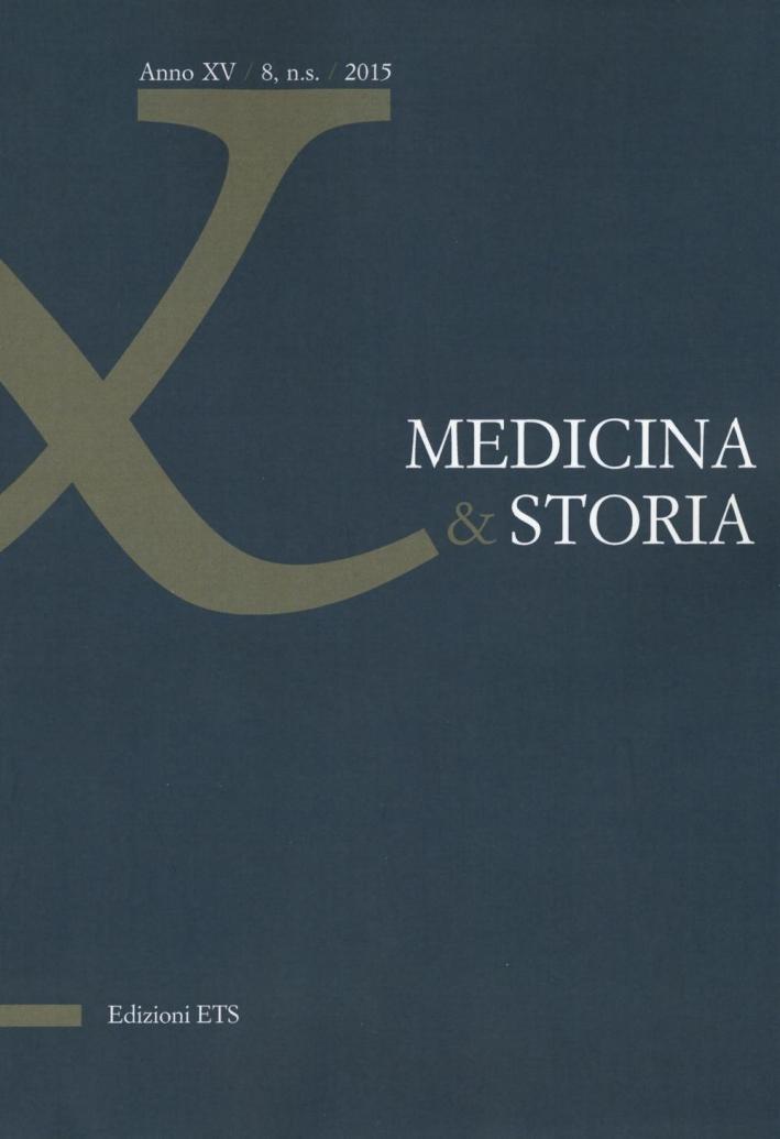 Medicina & storia (2015). Vol. 8