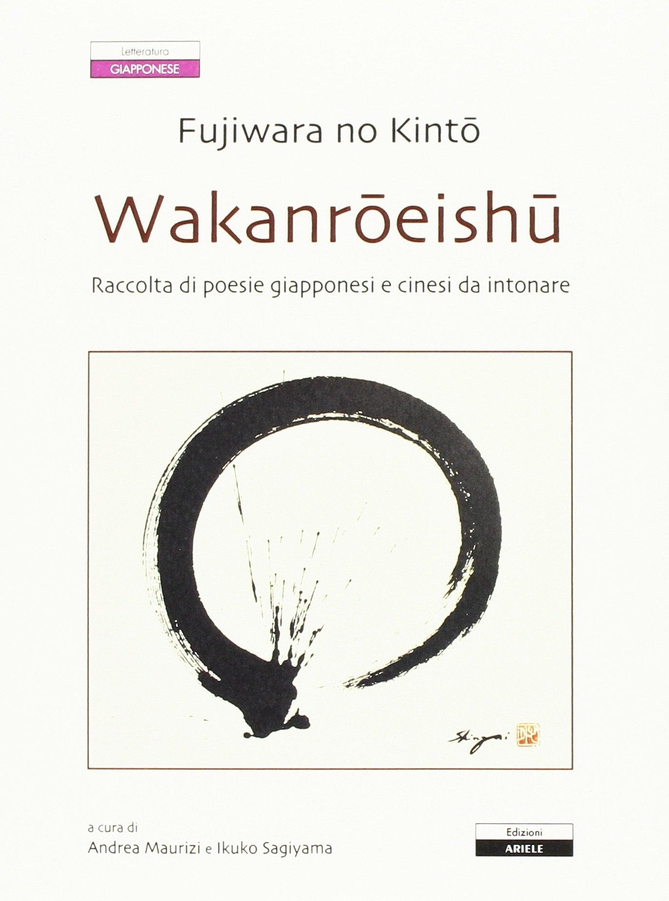 Wakenroeishu. Raccolta di poesie giapponesi e cinesi da intonare.