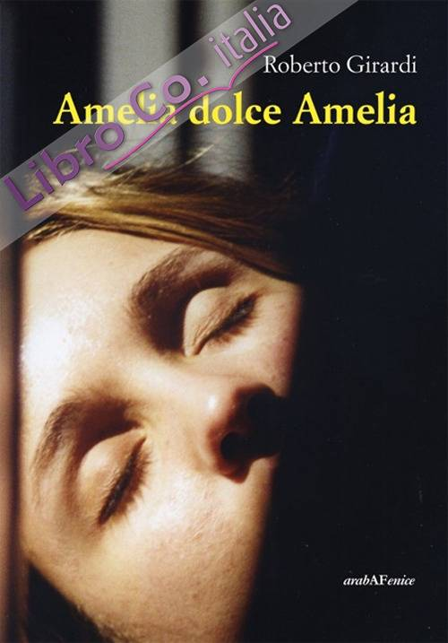 Amelia dolce Amelia.