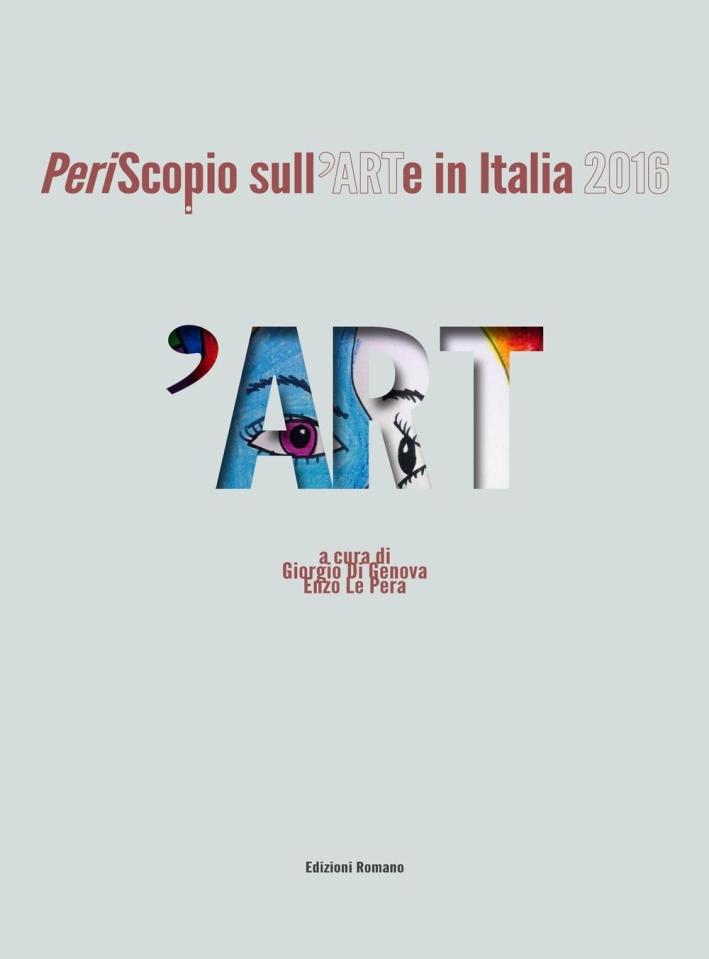 'Art. PeriScopio sull'ARTe in Italia 2016.