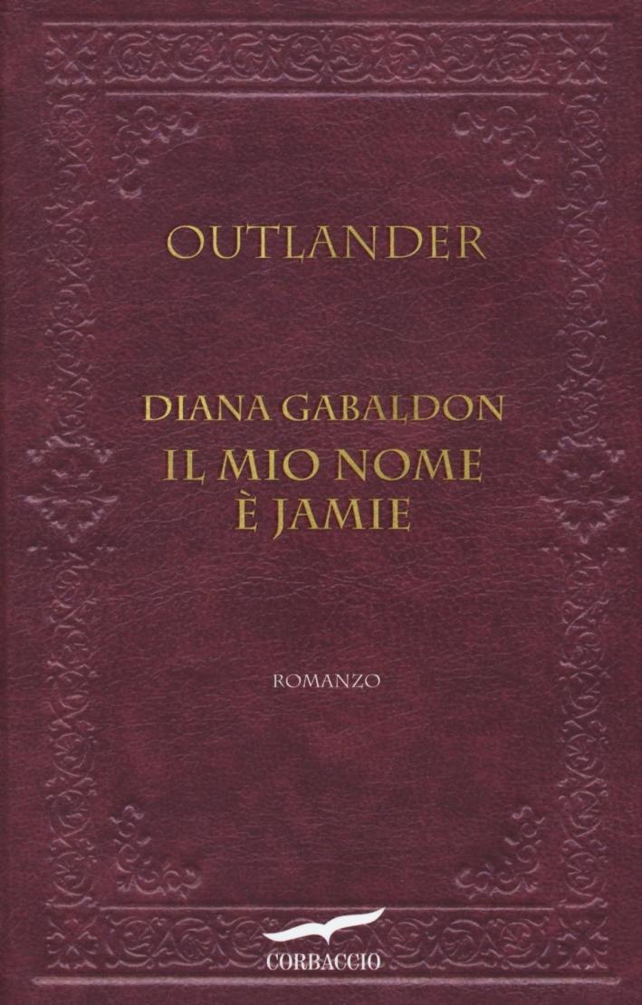 Il mio nome è Jamie. Outlander.