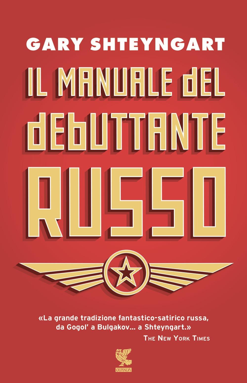 Il manuale del debuttante russo