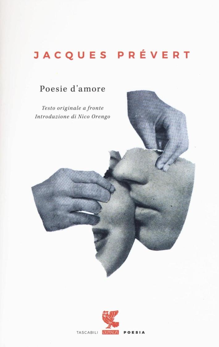 Poesie d'amore. Testo francese a fronte.