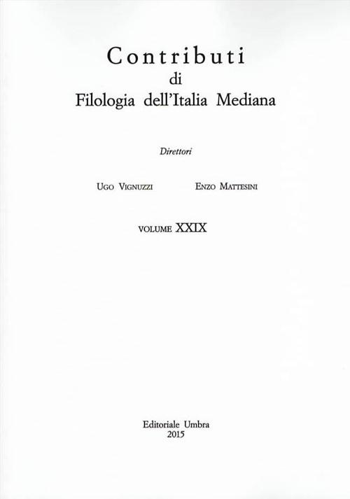 Contributi di filologia dell'Italia mediana (2015). Vol. 29