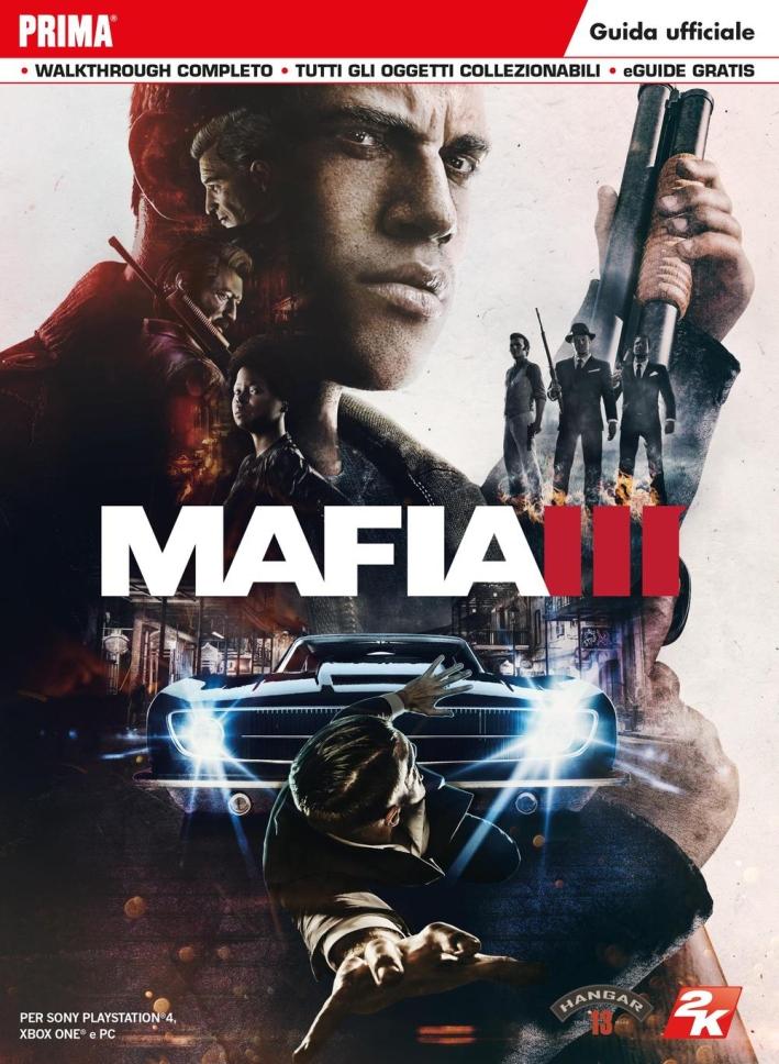Mafia III. Guida strategica ufficiale.