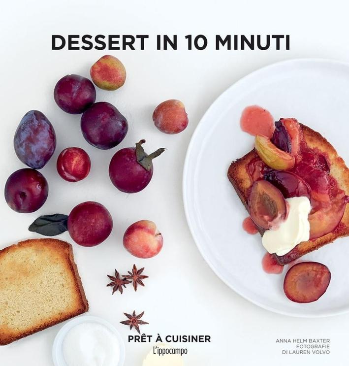 Dessert in 10 minuti.