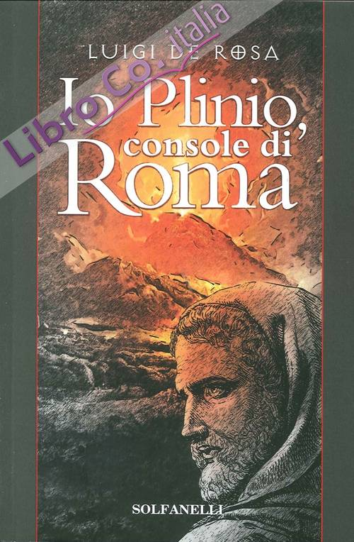 Io Plinio. Console di Roma