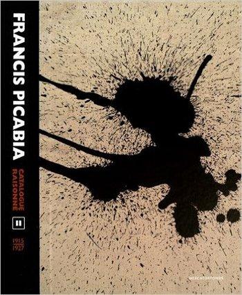 Francis Picabia. Catalogue Raisonné. Volume II (1915-1927)